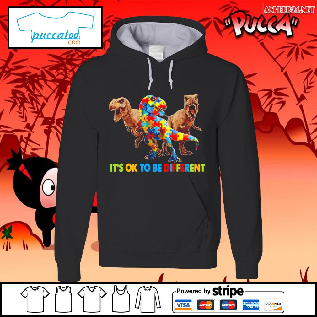 Dinosaurus T-rex it's ok to be different Awareness s hoodie.jpg