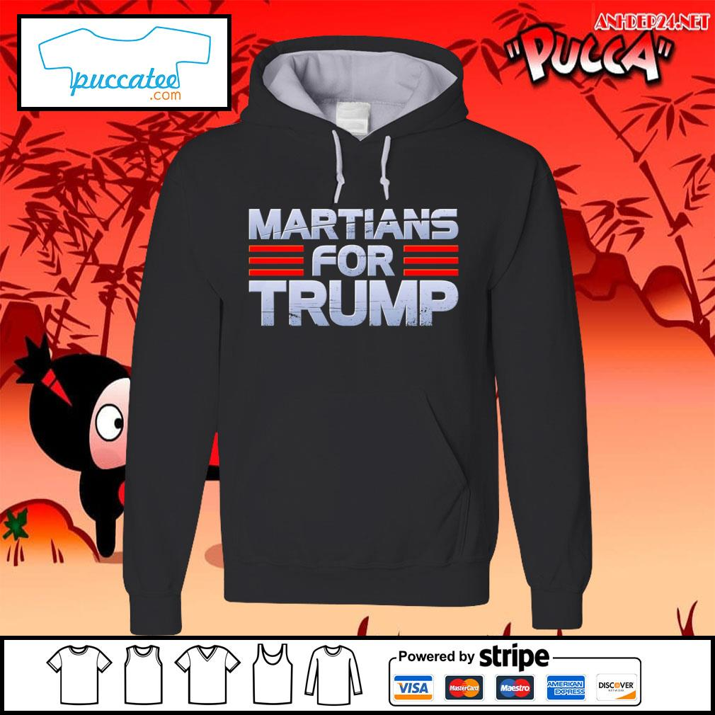 Martians for Trump s hoodie.jpg