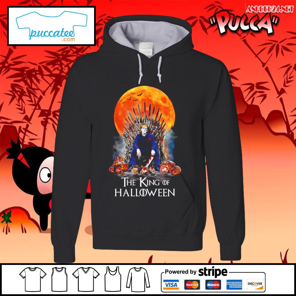 Michael Myers the King of Halloween s hoodie.jpg