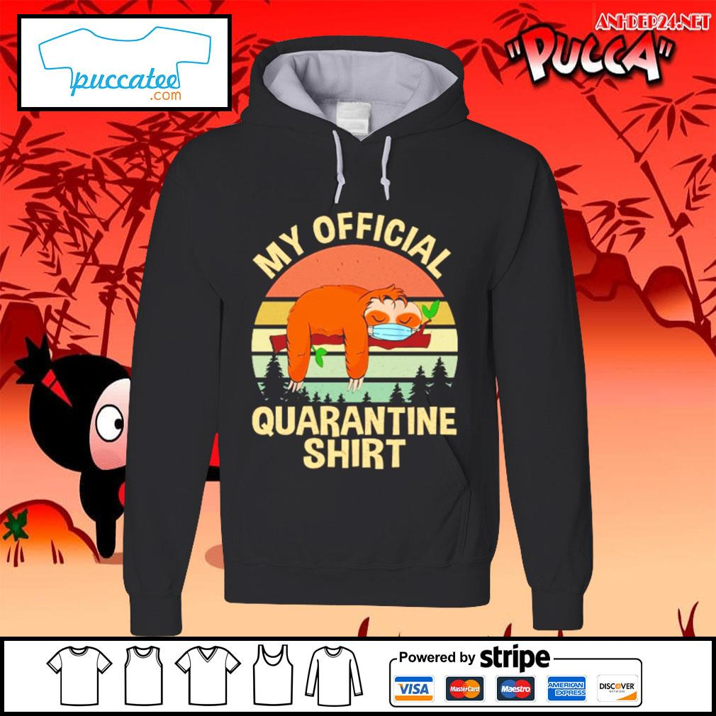 Sloth my official quarantine vintage s hoodie.jpg