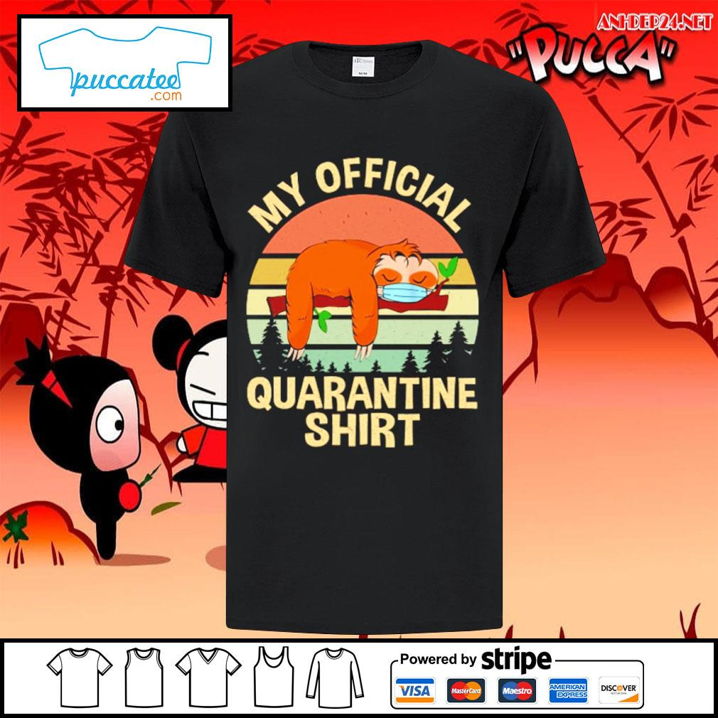 Sloth my official quarantine vintage shirt