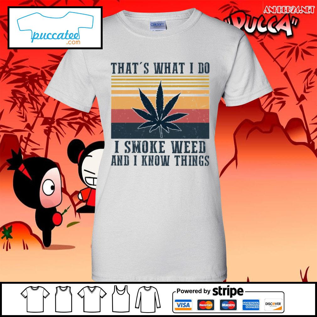 That's what I do I smoke weed and I know things vintage s ladies-tee.jpg
