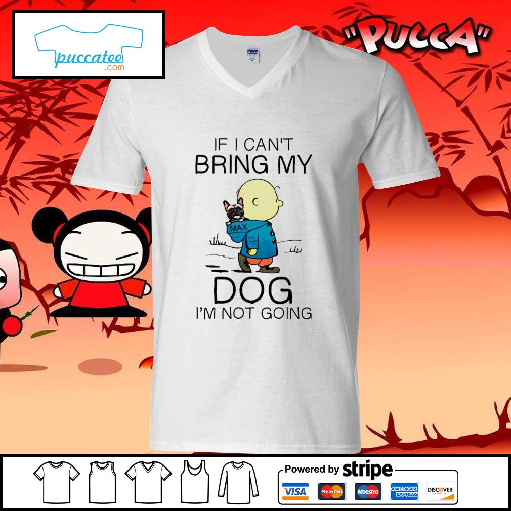 Charlie Brown if I can't bring my dog I'm not going s v-neck-t-shirt