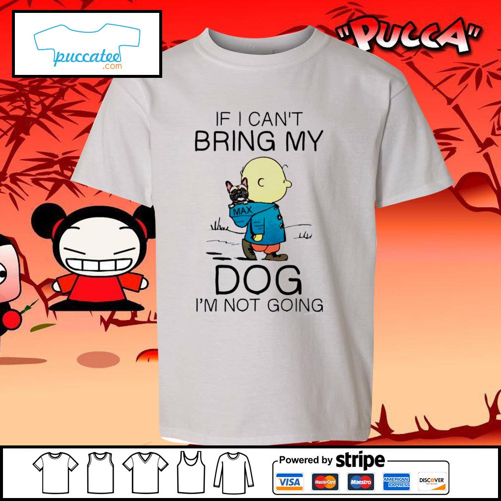 Charlie Brown if I can't bring my dog I'm not going s youth-tee
