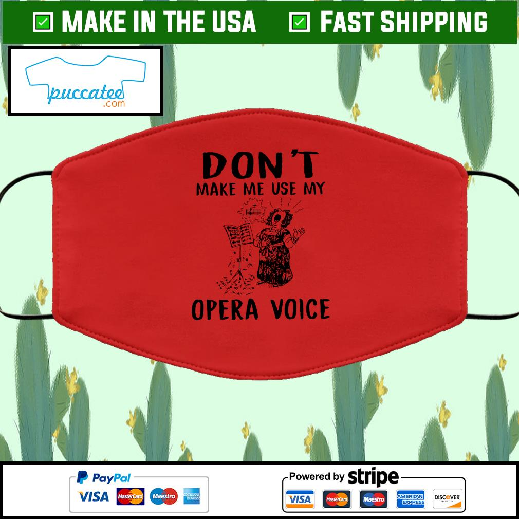 Don't make me use my opera voice Cloth Face Mask Washable red