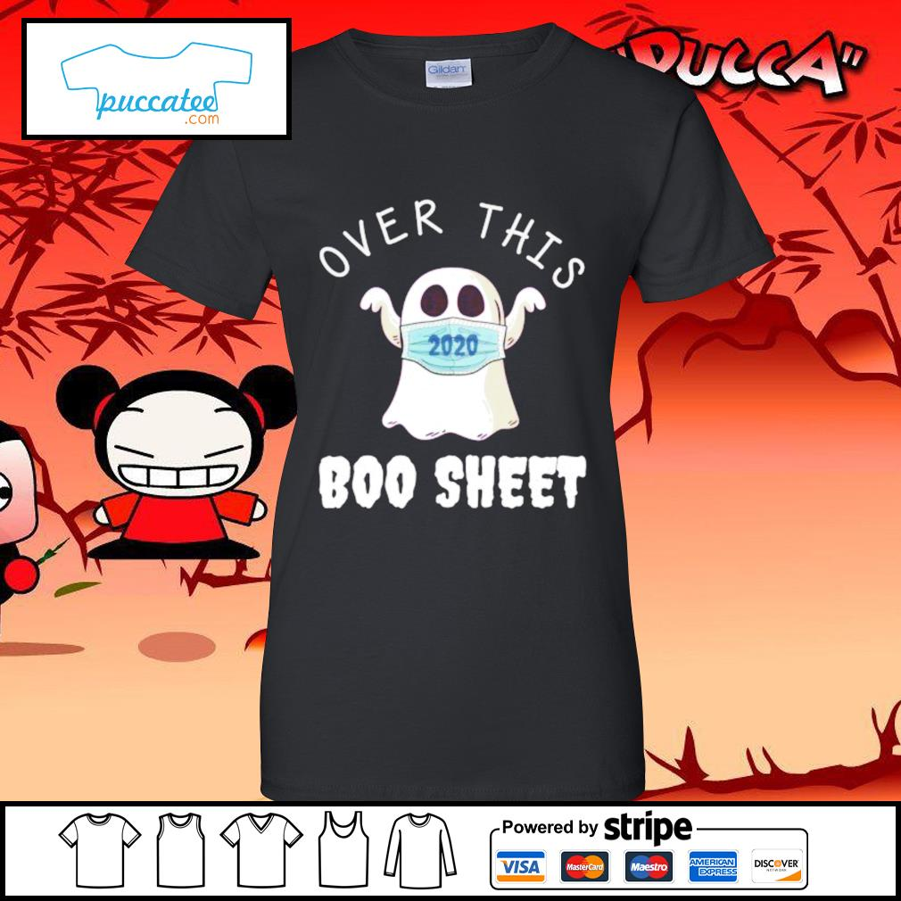 Ghost face mask 2020 over this boo sheet s ladies-tee