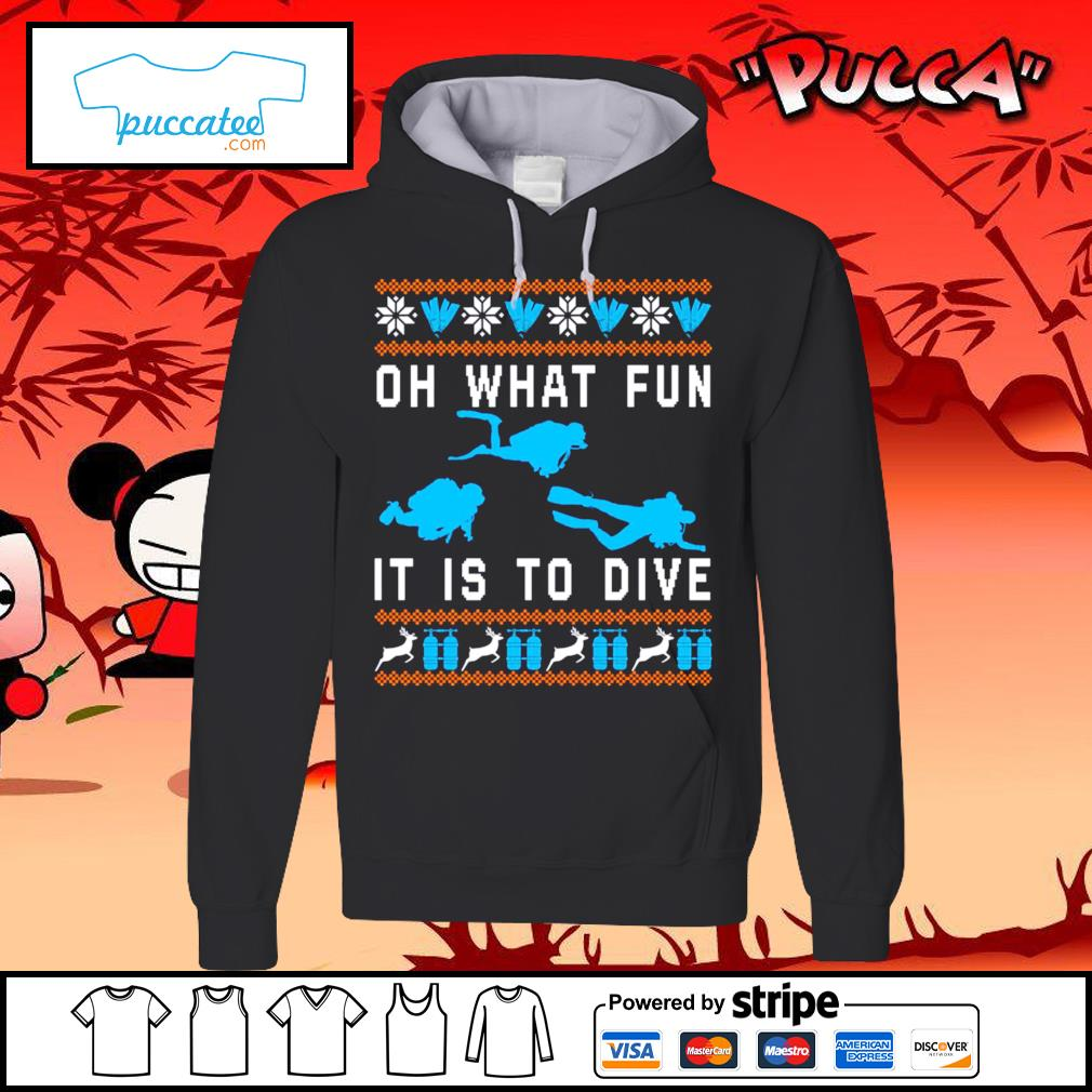 Oh what fun it is to dive ugly Christmas s hoodie
