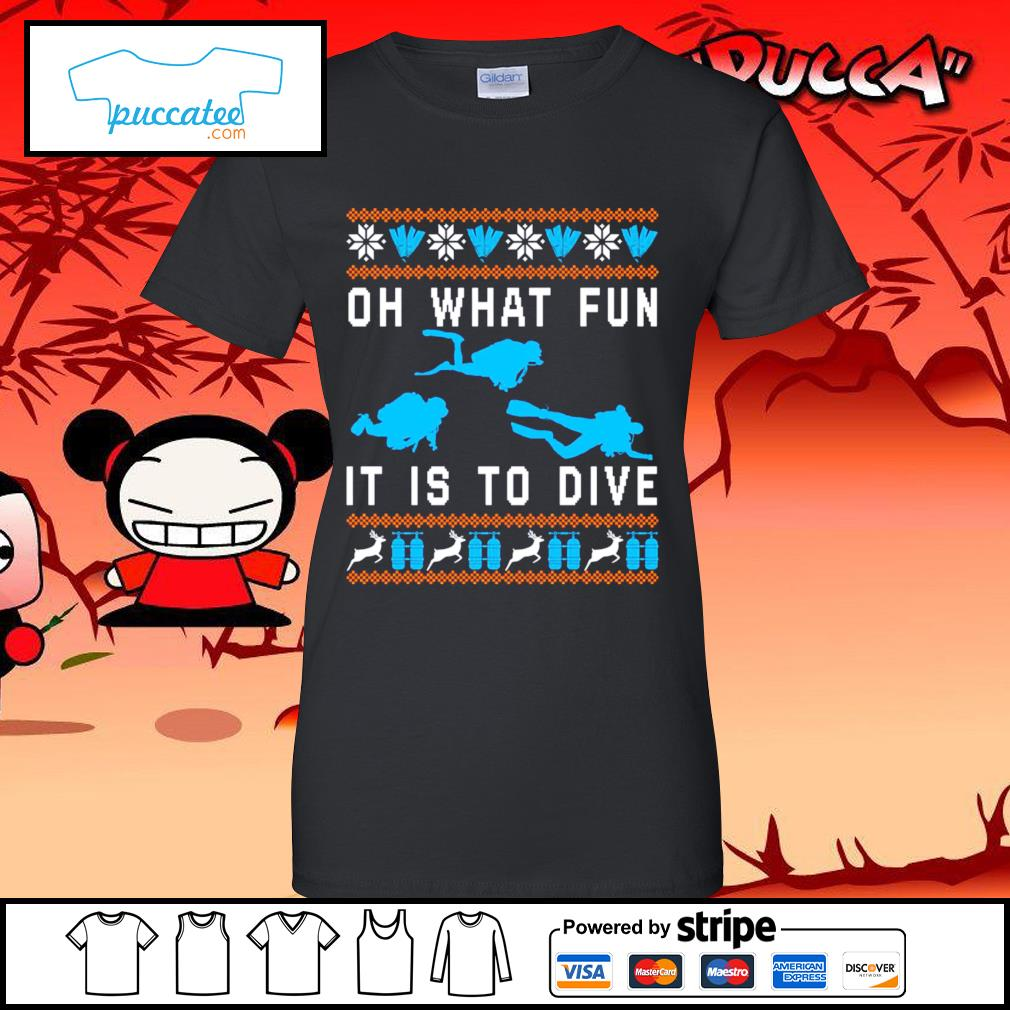 Oh what fun it is to dive ugly Christmas s ladies-tee